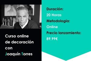Curso on-line de decoracion con Joaquin Torres