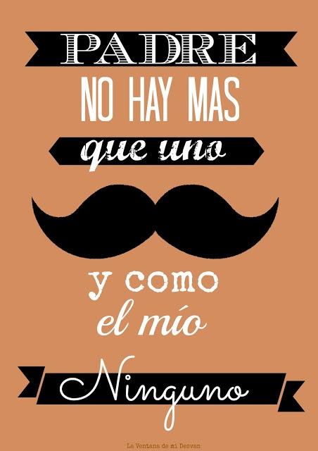 Padre no hay mas que uno y como el mío ninguno.